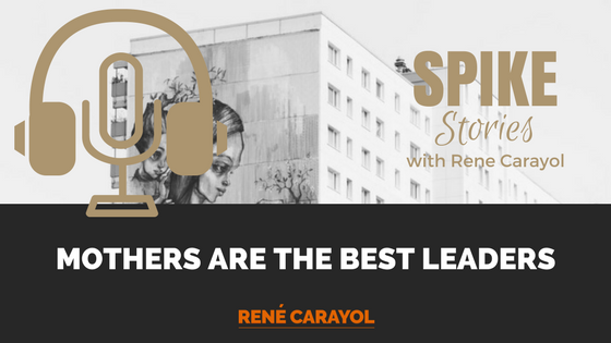 why mothers are the best leaders podcast image